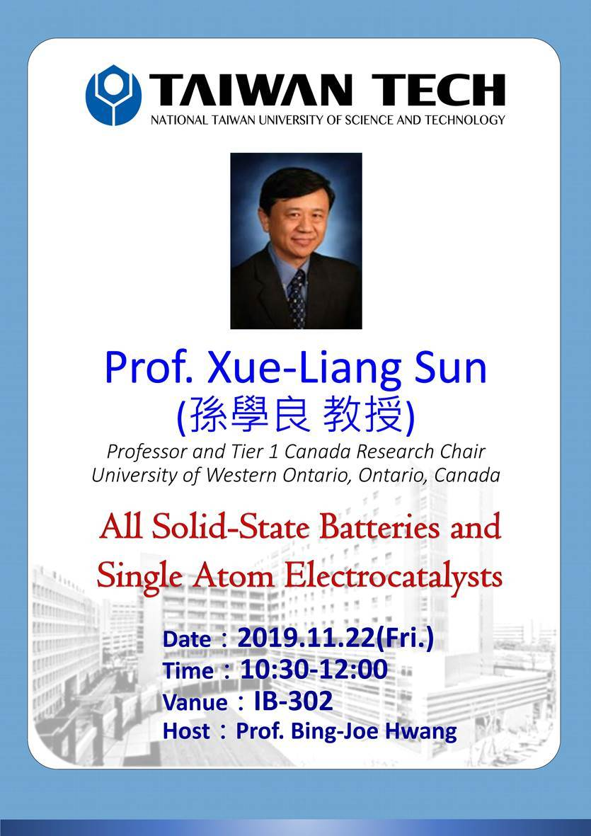 Invited Lecture-2019/11/22(Fri.) Prof. Xue-Liang Sun